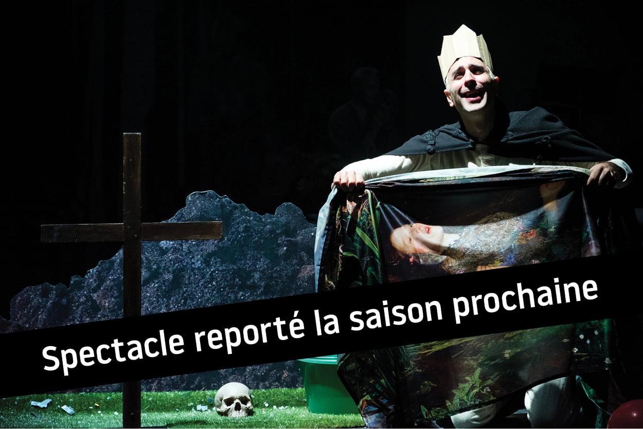 Hamlet > spectacle reporté